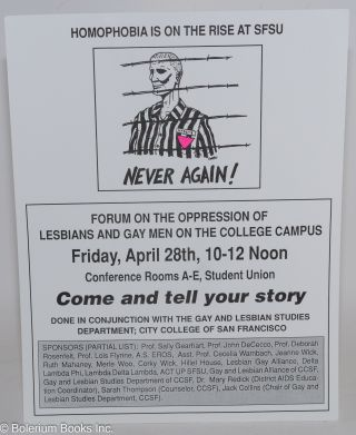 Homophobia is on the rise at SFSU: Never again! [handbill] forum on the oppression of lesbians and gay men on the college campus Friday, April 28th, 10-12 noon