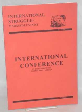 International Conference. 8-9-10 December 1997. Conway Hall, London. International Struggle -...