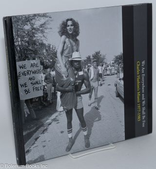 We are everywhere and we shall be free. Charles Hashim's Miami 1977 - 1983. Charles Hashim, Brett...