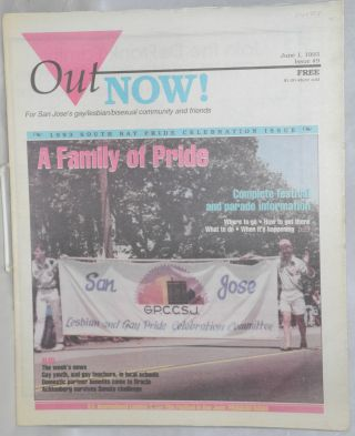 OutNOW! for San Jose's gay/lesbian/bisexual community and friends; issue #9, June 1, 1993. Chris...