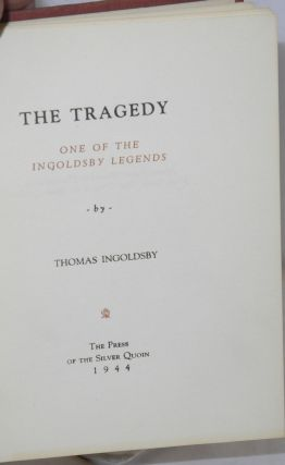The Tragedy; One of the Ingoldsby Legends. Prefatory note by James Dille