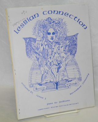 Lesbian Connection: vol. 6, #1, December 1982 - January 1983