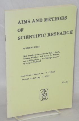 Aims and methods of scientific research (With memoirs of the author by Dirk J. Struik, Thoedor...