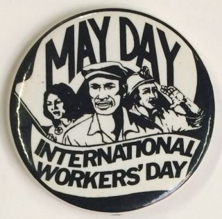 May Day / International Workers Day [pinback button