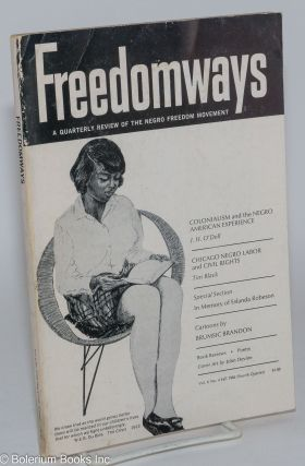 Freedomways: A Quarterly Review of the Negro Freedom Movement. Vol. 6, no. 4, Fall, 1966 (Fourth...
