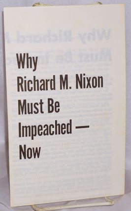 Why Richard M. Nixon must be impeached - Now. American Federation of Labor - Congress of...