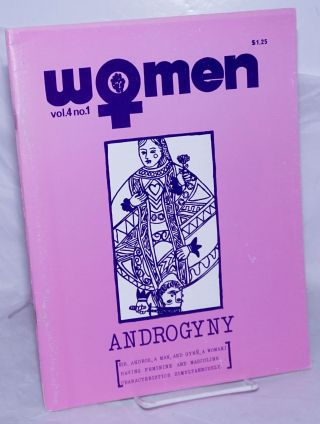 Women: a journal of liberation; vol. 4 #1, Winter '74; Androgyny. Marc Taylor, Ann Chandonnet,...
