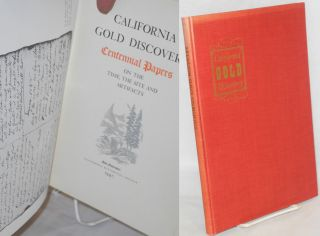 California gold discovery: Centennial papers on the time, the site and artifacts. Joseph R....
