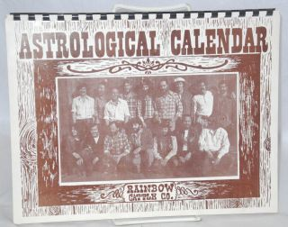 Astrological Calendar, Rainbow Cattle Co. B. W. Foote, photography Howie Klein aka Chi Chi Photo...