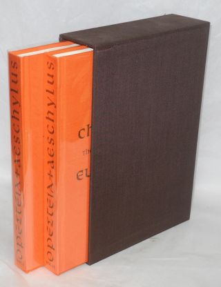 The Oresteian trilogy in two volumes: I; Agamemnon. II; Choephori & Eumenides. Aeschylus.