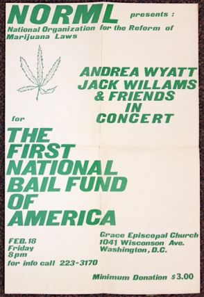 NORML presents: Andrea Wyatt, Jack Williams and friends in concert for the First National Bail...
