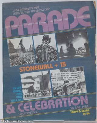 1984 International Lesbian/Gay Freedom Day parade & celebration; San Francisco, 24 June 1984; Stonewall + 15