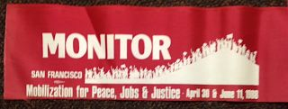 Monitor / San Francisco / Mobilization for Peace, Jobs, and Justice / April 30 and June 11, 1988...