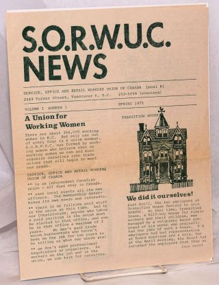 S.O.R.W.U.C. News. Vol. 1 no. 1 (Spring 1975). Office Service, local 1 Retail Workers Union of...