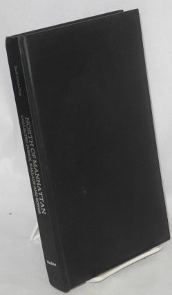 North of Manhattan: collected poems, ballads, and songs, 1954-1975 [limited signed edition]