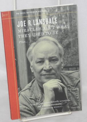 Miracles Ain't What They Used to Be. Joe R. Lansdale