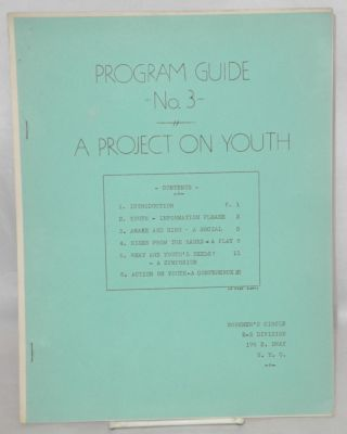 Program Guide no. 3: A project on youth. Workmen's Circle English-Speaking Division