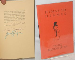 Hymns to Hermes; reveal the beautifying! arouse the world! James Broughton, Joel Singer, Paul...
