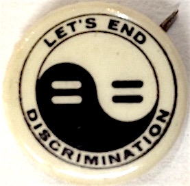 Let's End Discrimination [pinback button