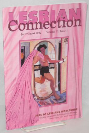 Lesbian Connection: for, by & about lesbians; vol. 25, #1, July/August 2002