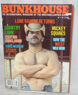 Bunkhouse: the international magazine of the Western-leather scene; vol. 1, #5: Lone Ranger...