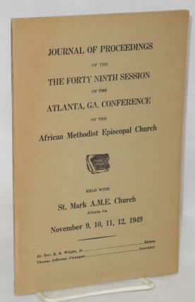 Journal of proceedings of the Forty Ninth session of the Atlanta, GA. Conference of the African...