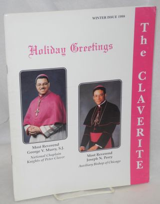 The Claverite: a Catholic fraternal magazine; vol. 79, #2, Winter issue 1998