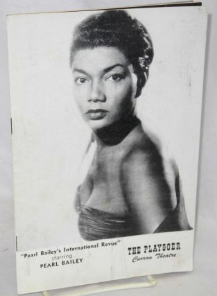 Pear Bailey's International Review [playbill] The Playgoer, Curran Theatre. Pearl Bailey