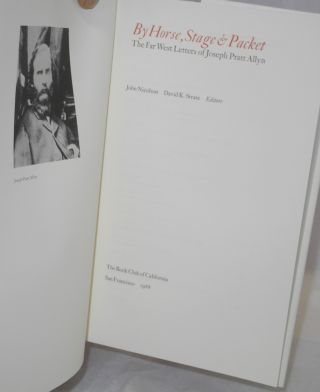 By horse, stage, & packet: the Far West letters of Joseph Pratt Allyn