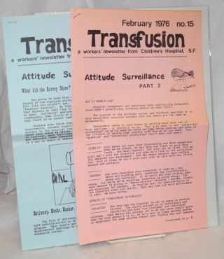 Transfusion: a workers' newsletter from Children's Hospital, SF [nos. 14 and 15]
