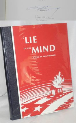 A Lie of the Mind a play. Sam Shepard, Stan Washburn