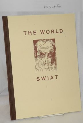 Swiat / The World. Czeslaw Milosz, Jim Dine, Helen Vendler