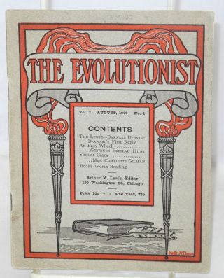 The evolutionist. Vol. I no. 1, July, 1909 and vol. 1, no. 2, August, 1909