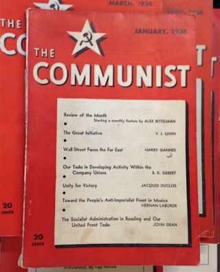 The Communist; a magazine of the theory and practice of Marxism-Leninism. [Eleven issues for 1936, missing only February issue]