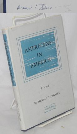 Americans in America. Minnie T. Shores
