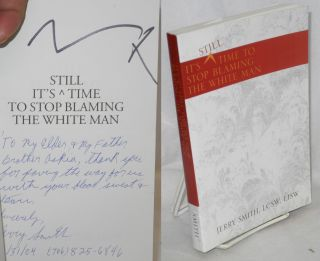 It's Still Time to Stop Blaming the White Man. Jerry Smith, Marvin X. association