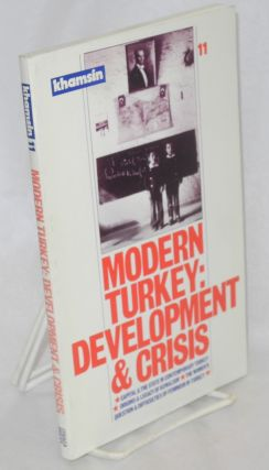 Khamsin, journal of revolutionary socialists of the Middle East. No. 11. Modern Turkey:...