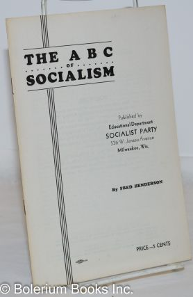 The ABC of socialism. Fred Henderson