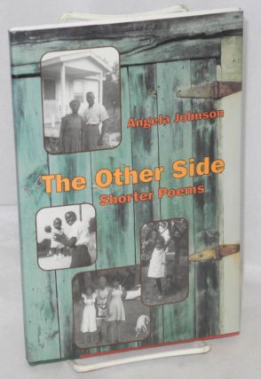 The Other Side: Shorter poems. Angela Johnson