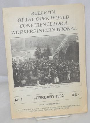 Bulletin of the Open World Conference for a Workers International. No. 4 (February 1992