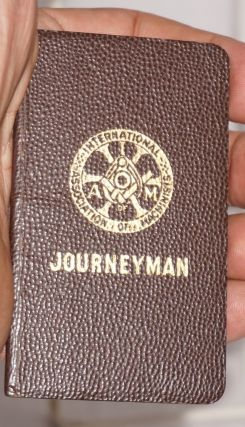 Journeyman [membership booklet]. International Association of Machinists