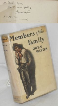 Members of the Family. Owen Wister, H. T. Dunn