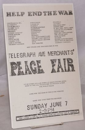 Help End the War ... Telegraph Ave. Merchants' Peace Fair [handbill]