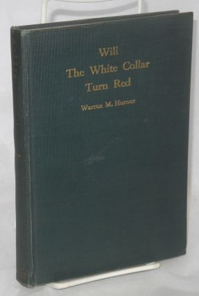 Will the white collar turn red? Warren Murdock Horner.