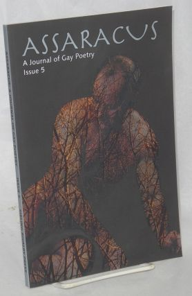 Assaracus: a journal of gay poetry issue 5. Bryan Borland, Guillermo Felice Castro Perry Brass,...