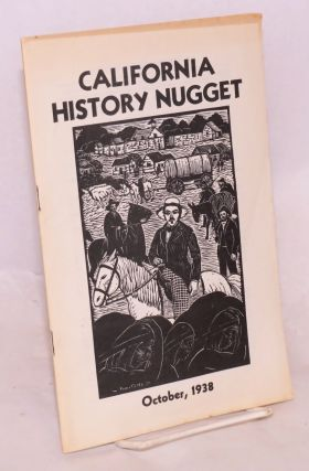 California History Nugget: Vol. 6, #1, October, 1938. Owen C. Coy, contributing John Russell...