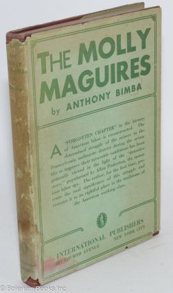 The Molly Maguires. Anthony Bimba