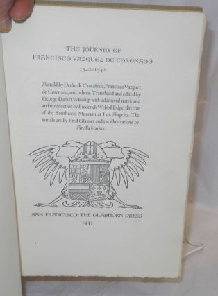 The Journey of Francisco Vazquez de Coronado 1540/1542 as Told By Pedro de Castaneda, Francisco Vazquez ee Coronoado, and Others