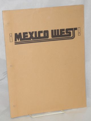 ¡Mexico West! Baja California, Sea of Cortez and Mexico's West Coast; vol. 1, nos 1 & 2,...