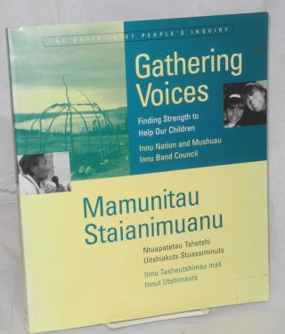 Gathering voices; finding strength to help our children. Camille Fouillard, ed